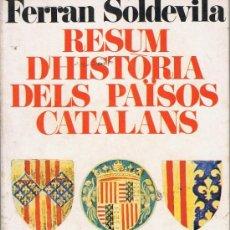 Libros de segunda mano: RESUM D´HISTORIA DELS PAÏSOS CATALANS. Lote 17234788
