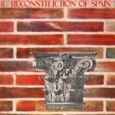 Libros de segunda mano: THE RECONSTRUCTION OF SPAIN. 1947. MUY ILUSTRADO FOTOS. . Lote 19390056