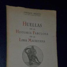 Libros de segunda mano: HUELLAS DE LA HISTORIA FABULOSA EN LA LIBIA MAURITANA.(TEXTO DE UNA CONFERENCIA). Lote 23049131