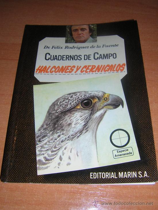 CUADERNO DE CAMPO DE FELIX RODRIGUEZ DE LA FUENTE(Nº 19 HALCONES Y CERNICALOS (Libros de Segunda Mano - Ciencias, Manuales y Oficios - Otros)