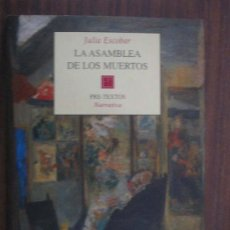 Libros de segunda mano: LA ASAMBLEA DE LOS MUERTOS. ESCOBAR, JULIA. 2000. PRE-TEXTOS. Lote 17460010