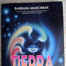 Libros de segunda mano: TIERRA. LAS CLAVES PLEYADIANAS. BARBARA MARCINIAK. ED. OBELISCO, 1997. 292 PP. Lote 42641804