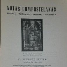 Libros de segunda mano: NOTAS COMPOSTELANAS. HISTORIA-TRADICIONES-LEYENDAS-MISCELÁNEA.. Lote 37228016