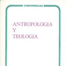 Libros de segunda mano: JOSÉ LUIS PINILLOS, MIGUEL BENZO, JUAN ALFARO Y KARL RAHNER. ANTROPOLOGÍA Y TEOLOGÍA. MADRID, 1978.. Lote 17503668