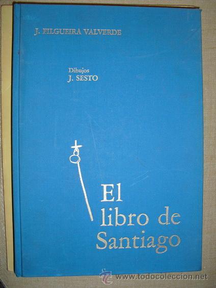 EL LIBRO DE SANTIAGO FILGUEIRA VALVERDE (Libros de Segunda Mano - Bellas artes, ocio y coleccionismo - Otros)