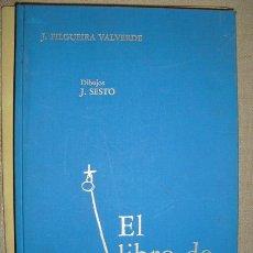 Libros de segunda mano: EL LIBRO DE SANTIAGO FILGUEIRA VALVERDE. Lote 24841975