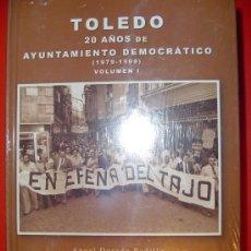 Libros de segunda mano: LIBRO: TOLEDO 20 AÑOS DE AYUNTAMIENTO DEMOCRÁTICO (1979-1999) 2 TOMOS. Lote 26266299