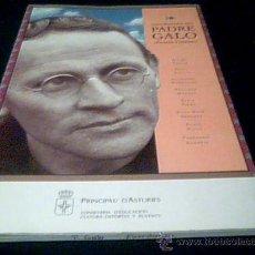 Libros de segunda mano: ALCORDANZA DEL PADRE GALO. FERNAN-CORONAS. PRINCIPADO DE ASTURIAS, 1993.. Lote 45158922