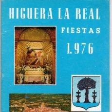 Libros de segunda mano: REVISTA DE HIGUERA LA REAL FIESTAS 1976.EDITA AYUNTAMIENTO,AGUAS DE GARGALLON Y HERMANDAD DEL CRISTO. Lote 17755702