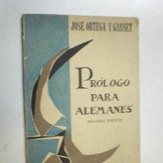 Libros de segunda mano: JOSE ORTEGA Y GASSET PROLOGO PARA ALEMANES TAURUS 1961 2ª EDICION CUADERNOS TAURUS(VOL.11). Lote 20348352