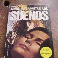 Libros de segunda mano: COMO INTERPRETAR LOS SUEÑOS. KARMADHARAYA. EDITORIAL DE VECCHI.. Lote 17760163