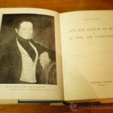 Libros de segunda mano: LUIS MONGUIO DON JOSE JOAQUIN DE MORA Y EL PERU DEL 800 EDITORIAL CASTALIA 1967 MADRID. Lote 17776263