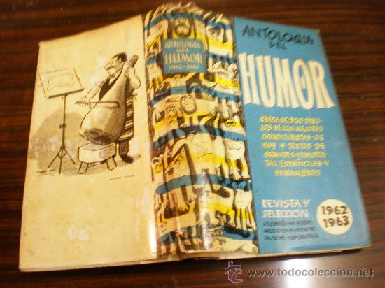 ANTOLOGIA DEL HUMOR(1962-1963) REVISTA Y SELECCION MADRID 1962 (Libros de Segunda Mano - Bellas artes, ocio y coleccionismo - Otros)