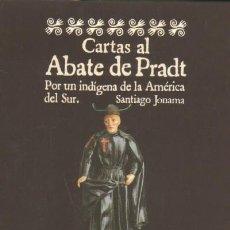 Livres d'occasion: CARTAS DEL ABATE DE PRADT POR UN INDIGENA DE LA AMERCIA DEL SUR (AM-23). Lote 35895092
