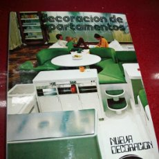 Libros de segunda mano: DECORACIÓN DE APARTAMENTOS - NUEVA DECORACIÓN - CEAC 1973. Lote 26990435