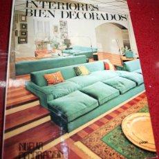 Libros de segunda mano: INTERIORES BIEN DECORADOS - NUEVA DECORACIÓN - CEAC 1974. Lote 26990436