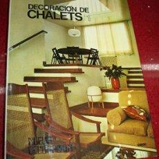 Libros de segunda mano: DECORACIÓN DE CHALETS / 1 - F. ASENSIO CERVER- NUEVA DECORACIÓN - CEAC 1976. Lote 27247780