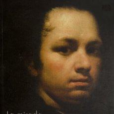 Libros de segunda mano: LA MIRADA DE GOYA / LOS CAPRICHOS . LA TAUROMAQUIA . LOS DISPARATES . LOS DESASTRES DE LA GUERRA. Lote 26493883