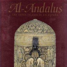 Libros de segunda mano: AL.ANDALUS. LAS ARTES ISLÁMICAS EN ESPAÑA. Lote 21534699