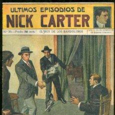 Libros de segunda mano: ULTIMOS EPISODIOS DE NICK CARTER. EL REY DE LOS BANDOLEROS. Nº 50. . Lote 24723397