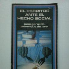 Libros de segunda mano: EL ESCRITOR ANTE EL HECHO SOCIAL. Lote 27308459