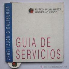 Libros de segunda mano: 1992 GUIA DE SERVICIOS ZERBITZUEN GIDALIBURU GOBIERNO VASCO PAIS VASCO EUSKADI CON MARCAPAGINAS. Lote 18056073