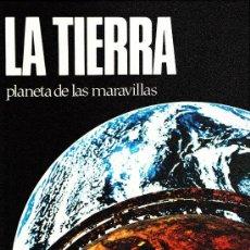 Libros de segunda mano: LA TIERRA.- PLANETA DE LAS MARAVILLAS.- GRAN FORMATO.- AÑO 1973.- R-999.. Lote 18177915