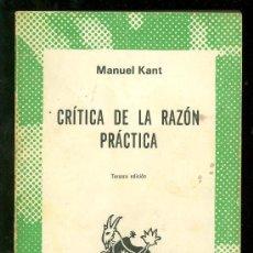 Libros de segunda mano: CRITICA DE LA RAZON PRACTICA. MANUEL KANT. COLECCION AUSTRAL. ESPASA CALPE. TERCERA EDICION. 1984.. Lote 18186732