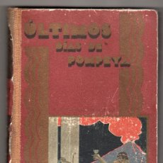 Libros de segunda mano: ULTIMOS DIAS DE POMPEYA. EDWARD GEORGE BULWER LYTTON. ISAAC NUÑEZ DE ARENAS. ED. SATURNINO CALLEJA.. Lote 24198233