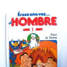 Libros de segunda mano: ERASE UNA VEZ EL HOMBRE, Nº 1, NACE LA TIERRA, PLANETA AGOSTIN. Lote 18503212
