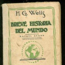Libros de segunda mano: BREVE HISTORIA DEL MUNDO. H.G.WELLS. RAFAEL ATARD. M. AGUILAR. 1937.. Lote 20403962