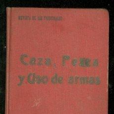 Libros de segunda mano: CAZA, PESCA Y USO DE ARMAS. REVISTA DE LOS TRIBUNALES. GONGORA. . Lote 24578761