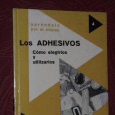 Libros de segunda mano: LOS ADHESIVOS: CÓMO ELEGIRLOS Y UTILIZARLOS POR PIERRE AUGUSTE DE ESPASA CALPE EN MADRID 1973. Lote 289521078