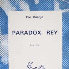 Libros de segunda mano: PÍO BAROJA / PARADOX, REY. ESPASA-CALPE. COLECCIÓN AUSTRAL. A ESTRENAR.. Lote 18504500