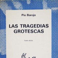 Libros de segunda mano: PÍO BAROJA / LAS TRAGEDIAS GROTESCAS. ESPASA-CALPE. COLECCIÓN AUSTRAL. A ESTRENAR.. Lote 18504553