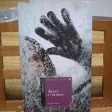 Libros de segunda mano: UN LOTO EN LA NIEVE (GONZALO MOURE) 1ª ED.. Lote 27250016