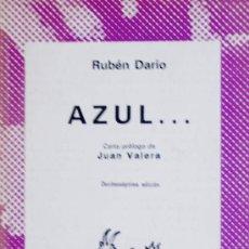 Libros de segunda mano: RUBÉN DARÍO / AZUL...ESPASA-CALPE. COLECCIÓN AUSTRAL. A ESTRENAR.. Lote 18542610