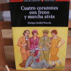 Libros de segunda mano: CUATRO CORAZONES CON FRENO Y MARCHA ATRÁS (ENRIQUE JARDIEL PONCELA). Lote 157048404