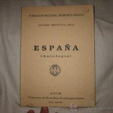 Libros de segunda mano: ESPAÑA(ANTOLOGIA) ALVARO MAORTUA PICO FUNDACION FRANCISCO FRANCO 1989. Lote 18571134