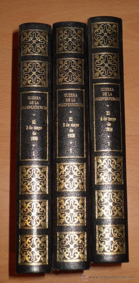 Libros de segunda mano: GUERRA DE LA INDEPENDENCIA - EL 2 DE MAYO DE 1808 - 3 TOMOS COMPLETA - POR EL CONDE DE TORENO - Foto 3 - 15549131