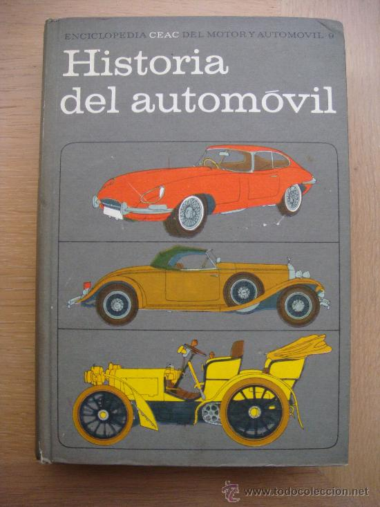 ENCICLOPEDIA CEAC DEL MOTOR Y AUTOMOVIL HISTORIA DEL AUTOMOVIL (Libros de Segunda Mano - Bellas artes, ocio y coleccionismo - Otros)
