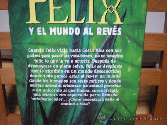 Libros de segunda mano: FELIX Y EL MUNDO AL REVÉS (ELIZABETH KAY) - Foto 2 - 159725249
