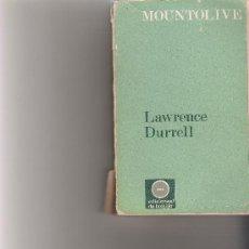 Libros de segunda mano: MOUNTOLIVE - LAWRENCE DURRELL - EDHASA. Lote 18677119