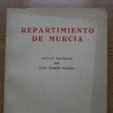 Libros de segunda mano: REPARTIMIENTO DE MURCIA. EDICIÓN PREPARADA POR… TORRES FONTES (JUAN). Lote 18699733