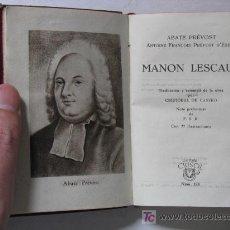Libros de segunda mano: ABATE PREVOST - MANON LESCAUT, PIEL, CRISOL Nº 178, AGUILAR, MADRID, AÑO 1946.. Lote 26342794