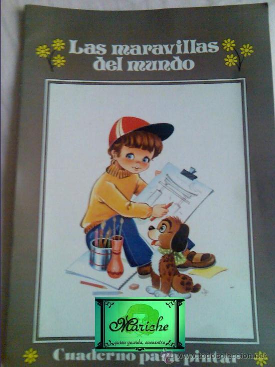 CUADERNO PARA PINTAR. COLECCIÓN GIGANTE INFANTIL Nº 9. LAS MARAVILLAS DEL MUNDO. GRAN FORMATO. (Libros de Segunda Mano - Literatura Infantil y Juvenil - Otros)