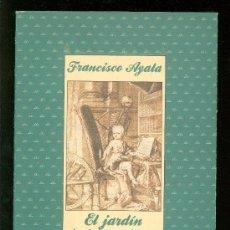 Libros de segunda mano: EL JARDIN DE LAS MALICIAS. FRANCISCO AYALA. CUATRO PLIEGOS. MONTENA. 1988.. Lote 18754724