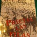 Libros de segunda mano: PRIETAS LAS FILAS. RECUERDOS DE UN CAPITÁN DE LOS GRISES -JULIÁN DELGADO.. Lote 27205809