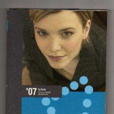 Libros de segunda mano: LA GUÍA DE LA SECRETARIA DE DIRECCIÓN 2007 (244 PÁGINAS) · PESO: 370 GRAMOS. Lote 19136874