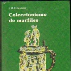 Libros de segunda mano: COLECCIONISMO DE MARFILES AG-016. Lote 93723532